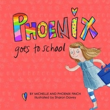 Image de Finch, Michelle: Phoenix Goes to School