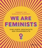 Image sur Stokowski, Margarete: We are Feminists!