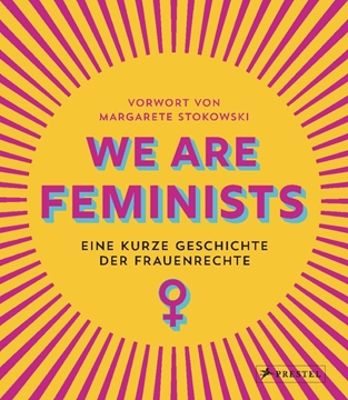 Bild von Stokowski, Margarete: We are Feminists!