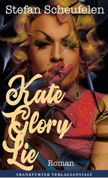 Image de Scheufelen, Stefan: Kate Glory Lie (eBook)