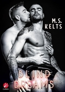 Bild von Kelts, M.S.: Blind Dreams (eBook)