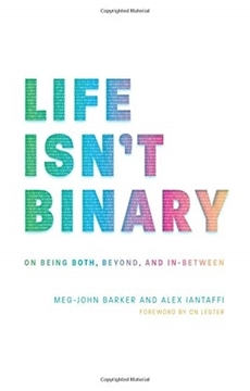Bild von Meg-John Barker & Iantaffi, Alex: Life Isn't Binary (eBook)