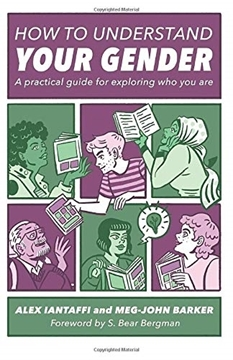 Bild von Barker, Meg-John & Iantaffi, Alex: How to Understand Your Gender