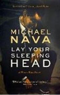 Image sur Nava, Michael: Lay Your Sleeping Head: A Henry Rios Novel