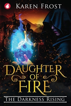 Bild von Frost, Karen: Daughter of Fire - The Darkness Rising