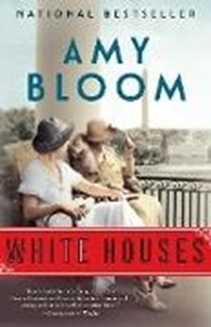 Bild von Bloom, Amy: White Houses