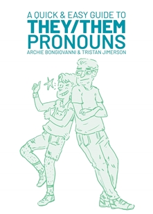Image sur Archie Bongiovanni: Quick & Easy Guide to They/Them Pronouns