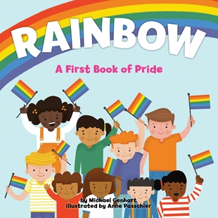 Bild von Genhart, Michael: Rainbow - A First Book of Pride