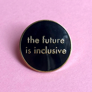 Image de Pin - The future is inclusive black