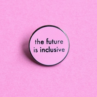 Image sur Pin - The future is inclusive pink