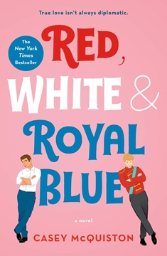 Bild von McQuiston, Casey: Red, White & Royal Blue