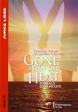 Image de Jensen, Katarina: Gone with the heat (eBook)