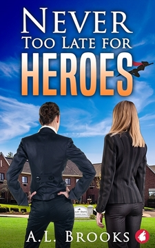 Bild von Brooks, A.L.: Never Too Late for Heroes
