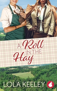Image sur Keeley, Lola: A Roll in the Hay