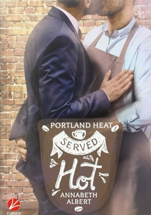 Bild von Albert, Annabeth: Portland Heat 1 - Served Hot