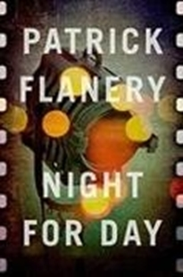Bild von FLANERY, PATRICK: NIGHT FOR DAY