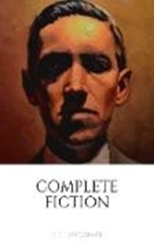 Bild von Lovecraft, H. P.: H. P. Lovecraft: The Complete Fiction (eBook)