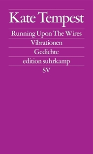 Image sur Tempest, Kae: Running Upon The Wires / Vibrationen (eBook)