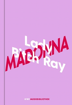 Bild von Ray, Lady Bitch: Lady Bitch Ray über Madonna (eBook)