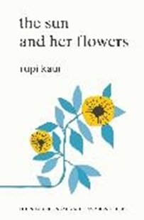 Bild von Kaur, Rupi: The The Sun and Her Flowers