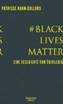 Image de Khan-Cullors, Patrisse : #BlackLivesMatter (eBook)
