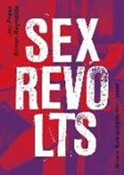 Image de Press, Joy : Sex Revolts