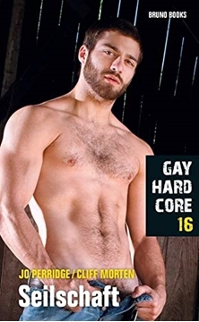 Image de Gay Hardcore 16 - Seilschaft (eBook)