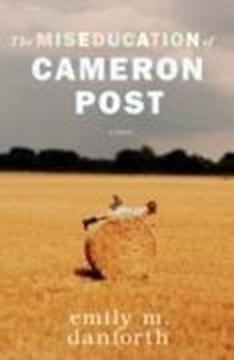 Bild von danforth, emily m.: Miseducation of Cameron Post (eBook)