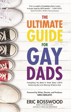 Bild von Rosswood, Eric: The Ultimate Guide for Gay Dads