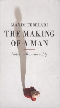 Bild von Februari, Maxim: The Making of a Man