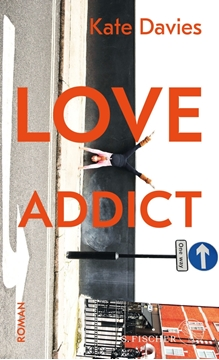 Image de Davies, Kate: Love Addict