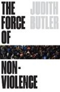 Image sur Butler, Judith: The Force of Nonviolence (eBook)