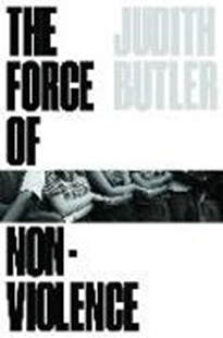 Image sur Butler, Judith: The Force of Nonviolence