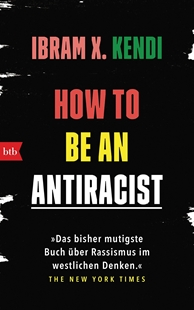 Bild von Kendi, Ibram X.: How To Be an Antiracist
