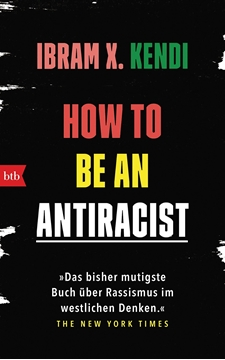 Image de Kendi, Ibram X.: How To Be an Antiracist