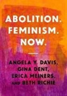 Bild von Davis, Angela Y.: Abolition. Feminism. Now (eBook)