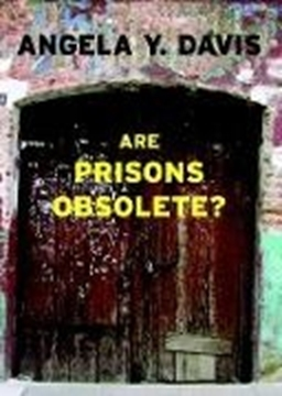 Bild von Davis, Angela Y.: Are Prisons Obsolete?