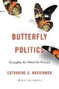 Image sur Mackinnon, Catharine A.: Butterfly Politics