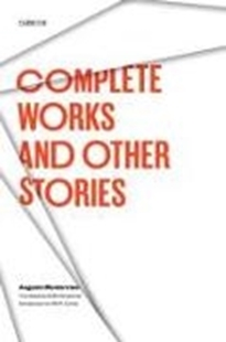 Bild von Monterroso, Augusto: Complete Works and Other Stories