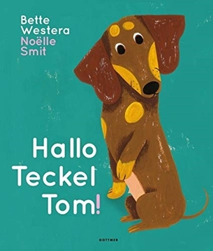 Image de Westera, Bette: Hallo, Teckel Tom!