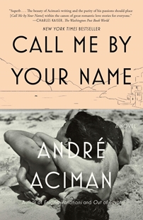 Image sur Aciman, Andre: Call Me by Your Name