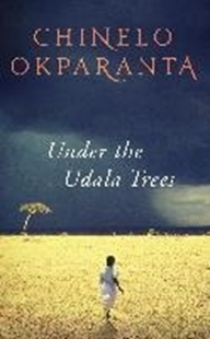 Bild von Okparanta, Chinelo: Under the Udala Trees