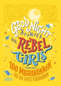 Image de Favilli, Elena: Good Night Stories for Rebel Girls - 100 Migrantinnen, die die Welt verändern (CD)