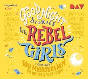 Image sur Favilli, Elena: Good Night Stories for Rebel Girls - 100 Migrantinnen, die die Welt verändern