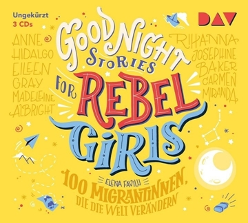 Bild von Favilli, Elena: Good Night Stories for Rebel Girls - 100 Migrantinnen, die die Welt verändern