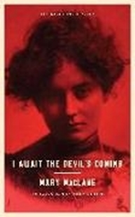 Bild von MacLane, Mary: I Await the Devil's Coming