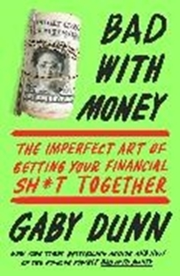 Image sur Dunn, Gaby: Bad with Money