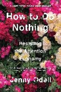 Image sur Odell, Jenny: How To Do Nothing