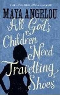 Image sur Angelou, Maya: All God's Children Need Travelling Shoes