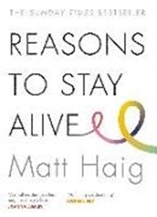 Image sur Haig, Matt: Reasons to Stay Alive